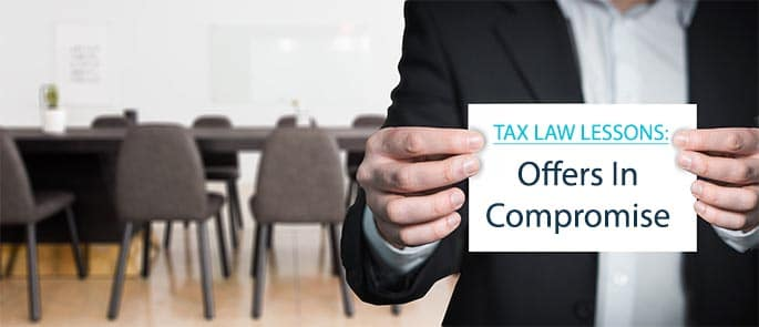 Tax Law Definitions: Offer In Compromise