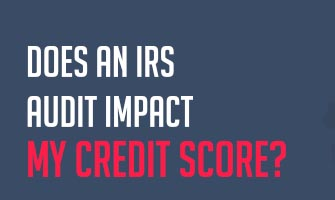 Tax Law: Will an audit affect my credit score